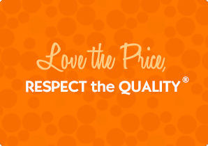 Love the Price, Respect the Quality